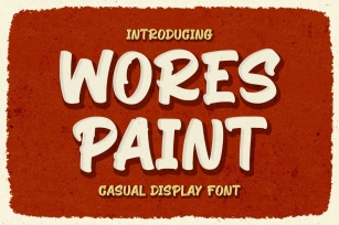 Wores Paint - Casual Display Font Font Download