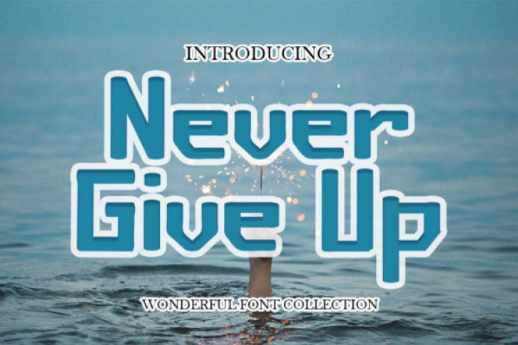 Never Give Up Font Download
